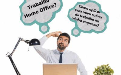 Home Office – Um caminho sem volta!